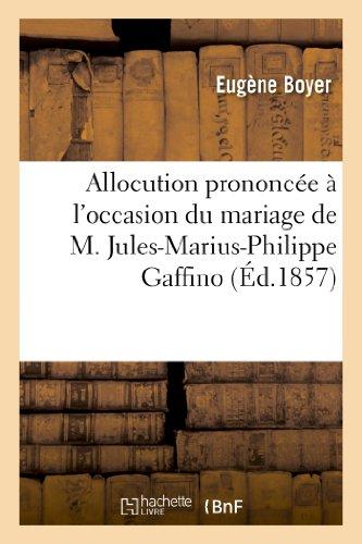 Allocution prononcée à l'occasion du mariage de: Eugène Boyer