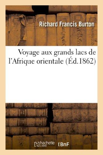 Voyage aux grands lacs de l'Afrique orientale (Histoire) (French Edition): BURTON-R