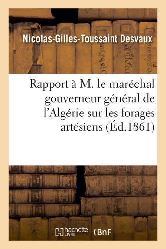 Rapport À M. Le Maréchal Gouverneur Général: Desvaux-N-G-T