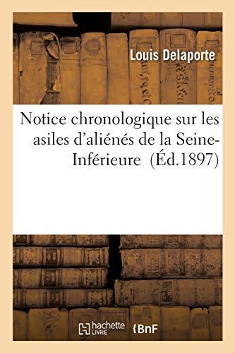 Notice chronologique sur les asiles d'ali (Paperback): DELAPORTE-L