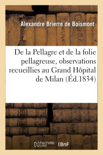 De la Pellagre et de la folie: Brierre de Boismont-A