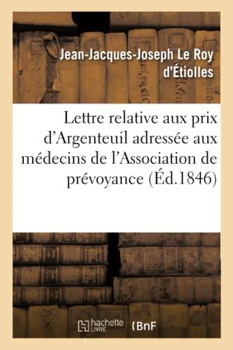 Lettre Relative Aux Prix d'Argenteuil Adressee Aux: Jean-Jacques-Joseph Le Roy