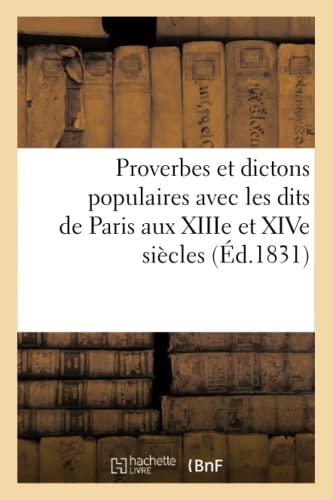 Proverbes et dictons populaires: avec les dits: Georges-Adrien Crapelet