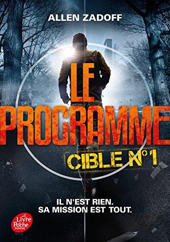 9782013193030: Le programme - Tome 1: Cible nº1