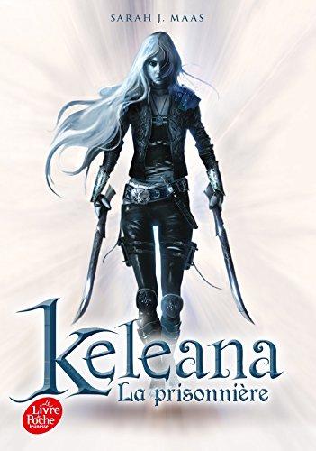 9782013193092: Keleana, Tome 1 : La prisonnière