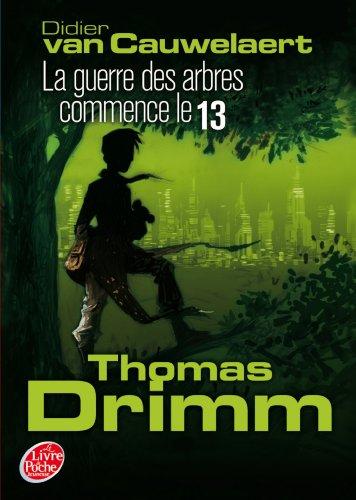 9782013202091: Thomas Drimm - Tome 2 - La guerre des arbres commence le 13