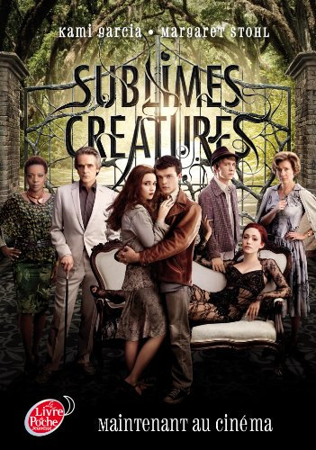 9782013202114: Saga Sublimes créatures - Tome 1 - 16 Lunes avec affiche du film en couverture