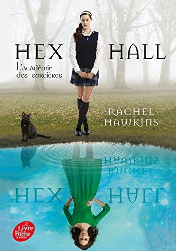9782013202169: Hex Hall - Tome 1: L'académie des sorcières