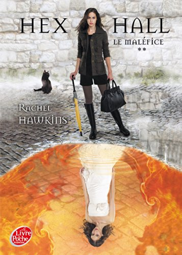 9782013202176: Hex Hall - Tome 2 - Le maléfice