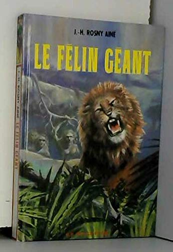 9782013210317: Le Félin géant