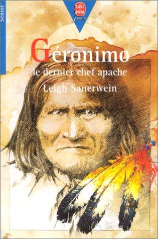 9782013210539: GERONIMO. Le dernier chef apache