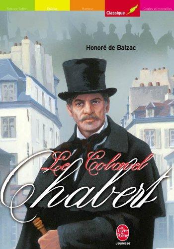 Le colonel Chabert (Le Livre de Poche: Balzac, Honore De