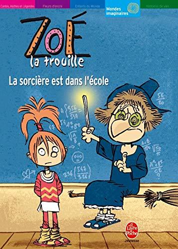 9782013211338: Zoé la trouille : La sorcière est dans l'école