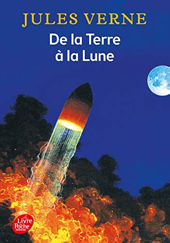 9782013211444: De la Terre à la Lune : Trajet direct en 97 heures 20 minutes