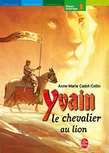 9782013211789: Yvain Le Chevalier Au Lion (French Edition)