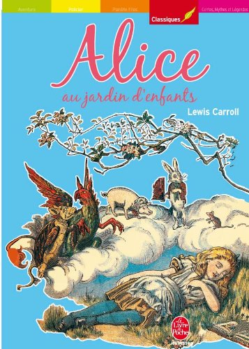 Alice au jardin d'enfants: Lewis Carroll, John