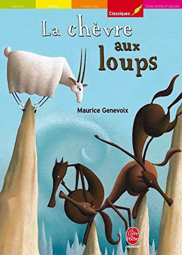 9782013212205: La chèvre aux loups : Suivi de Mon ami l'écureuil