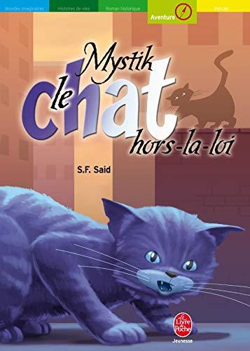 9782013212274: Mystik le chat, Tome 2 : Mystik, le chat hors-la-loi