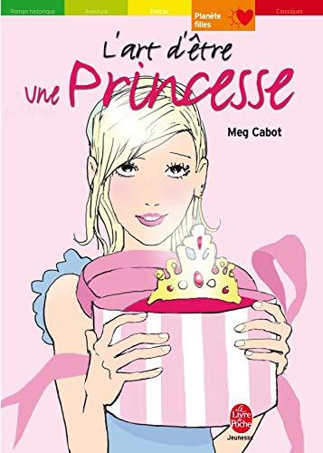 9782013212359: L'art d'être une Princesse