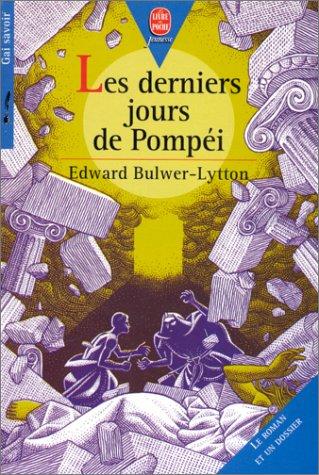 9782013214469: Les derniers jours de Pompéi : [version abrégée]