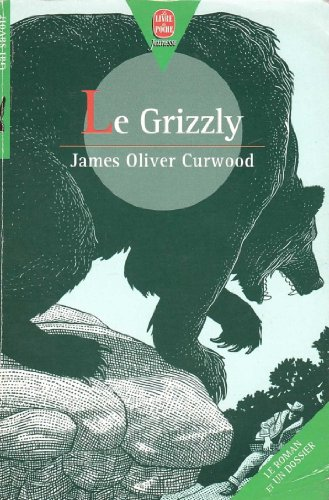 9782013214582: Le grizzly