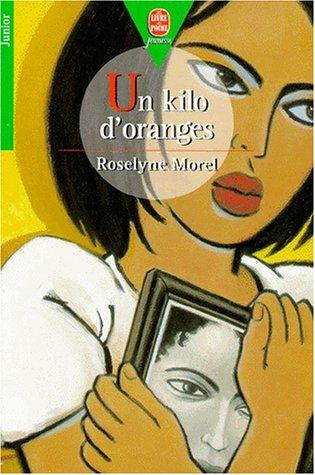 9782013214803: Un kilo d'oranges