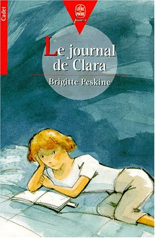 Le journal de Clara: Peskine B.