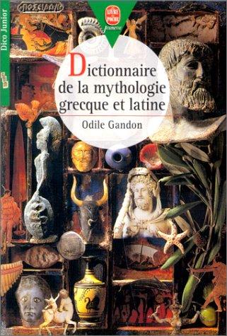 9782013215251: Dictionnaire de la mythologie grecque et latine