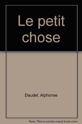 9782013215619: LE PETIT CHOSE