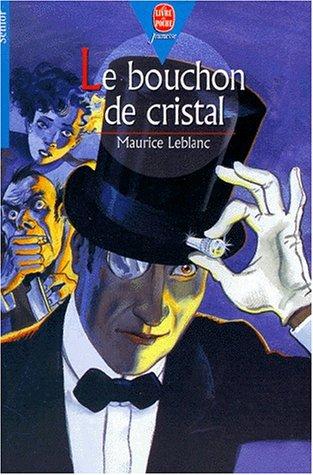9782013217828: Le bouchon de cristal