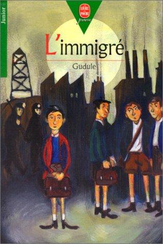 9782013217996: L'Immigré