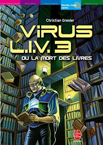 9782013218573: Virus LIV 3 ou La Mort des livres