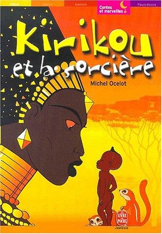 9782013218771: Kirikou et la sorcière (Le Livre de Poche Jeunesse)