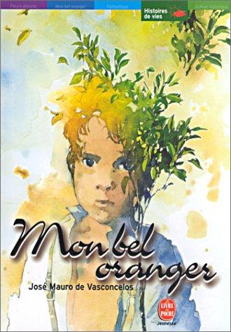 9782013218825: Mon bel oranger : Histoire d'un petit garçon, qui, un jour, découvre la douleur