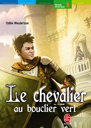 9782013218832: Le chevalier au bouclier vert (Le Livre de Poche Jeunesse)