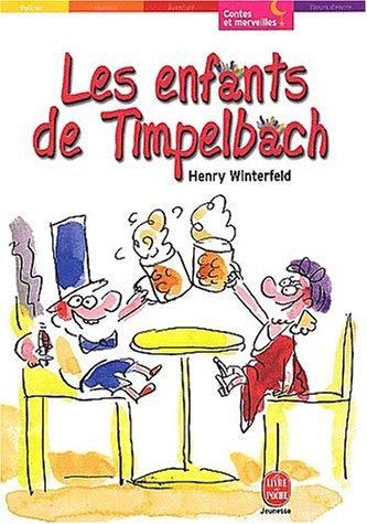 9782013218894: Les enfants de Timpelbach (Le Livre de Poche Jeunesse)