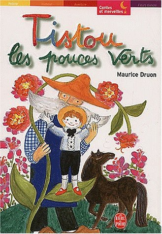 Tistou Les Pouces Verts: Druon, Maurice