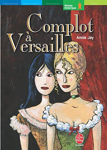 9782013218993: Complot a Versailles (French Edition)