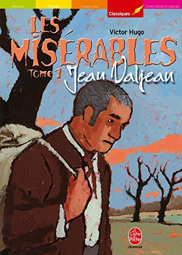 9782013219471: Les Misérables, tome 1 : Jean Valjean