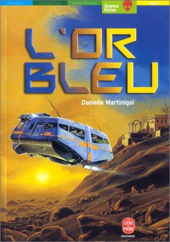 9782013219938: L'Or bleu