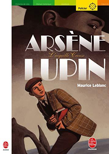 9782013220392: Arsène Lupin : L'Aiguille creuse