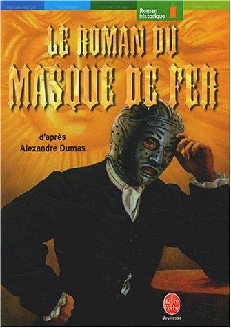 9782013220422: Le Roman du masque de fer