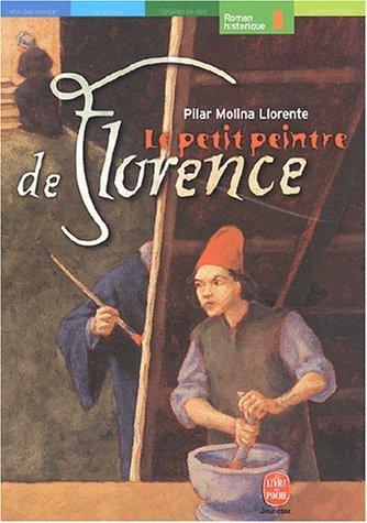 Le petit peintre de Florence: Molina Llorente, Pilar,
