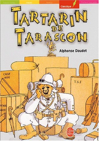 Tartarin de Tarascon (Le Livre de Poche: Daudet, Alphonse