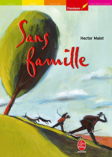 Sans famille, tome 1: Hector Malot