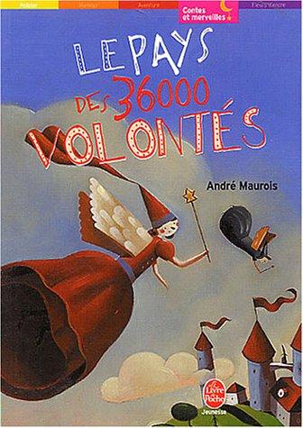 9782013221771: Le pays des 36000 volontes (Le Livre de Poche Jeunesse)