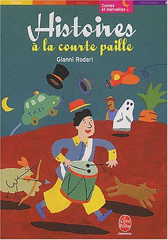 9782013222044: Histoires a LA Courte Paille (French Edition)