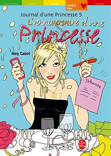 9782013222099: Journal d'une Princesse, Tome 5 : L'anniversaire d'une Princesse