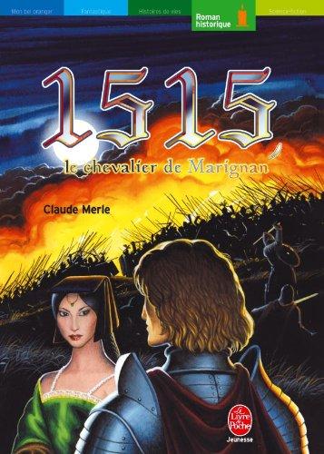 9782013222143: 1515 Le chevalier de Marignan