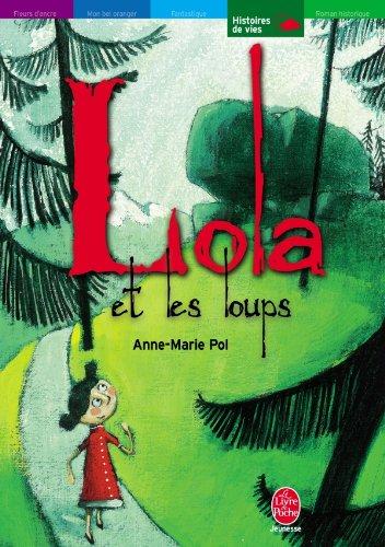 9782013222426: Lola et les loups / Tout seul (French Edition)
